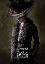The Extraordinary Adventures Adele Blanc Sec Poster